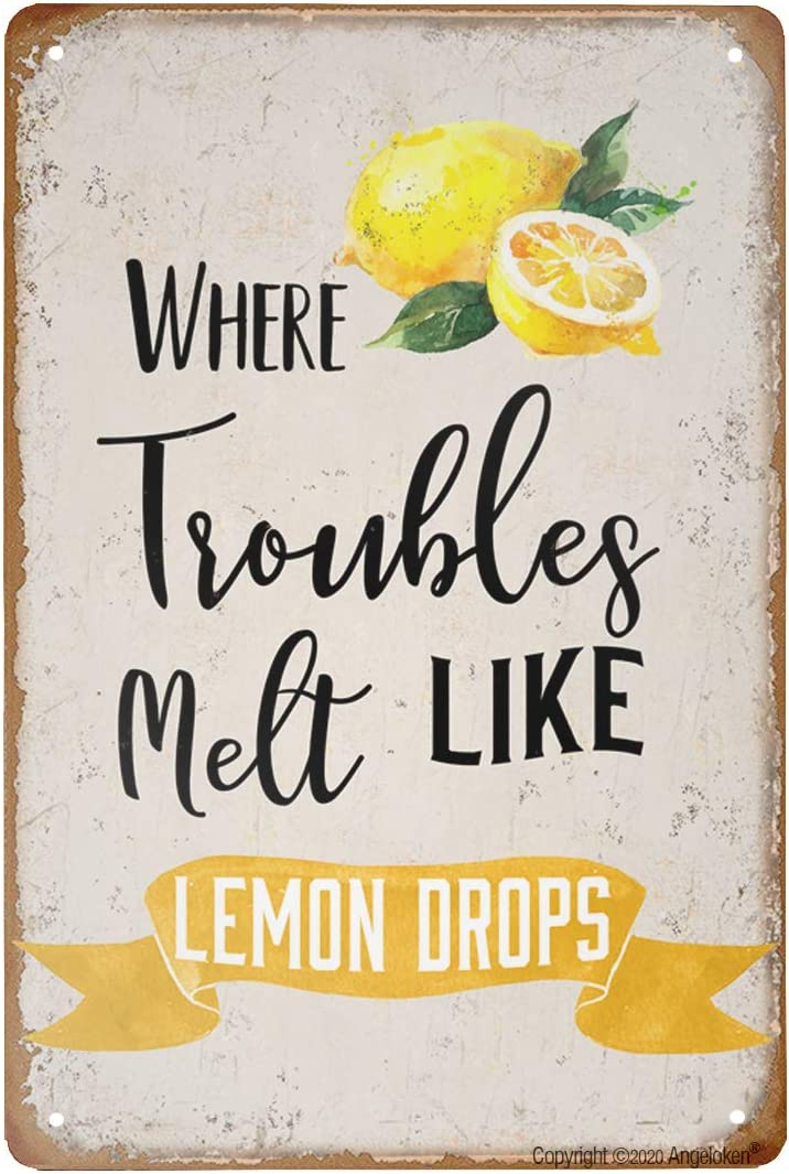 Angeloken Retro Metal Tin Sign Vintage Where Trouble Melt Like Lemon Drops Aluminum Sign for Home Coffee Wall Decor 8x12 Inch