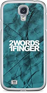 Inspirational Samsung Galaxy S4 Transparent Edge Case - 2 words 1 Finger