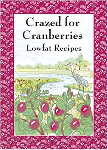Book Crazed for Cranberries: Lowfat Recipes by Sherri Eldridge (1997-06-06)