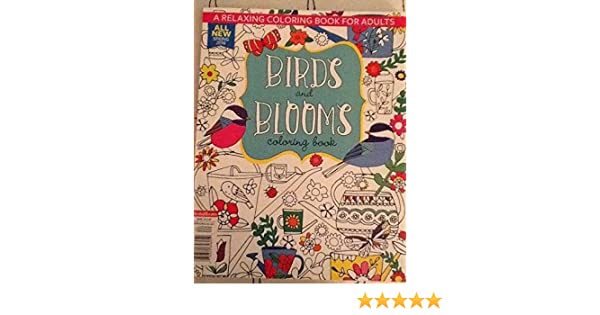 Birds And Bloom Coloring Book 2016 2 Z 0074820646052 Amazon Books