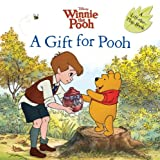 A Gift for Pooh, Sara F. Miller, 142313592X
