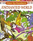 Color by Numbers: Enchanted World (Arcturus Coloring Books)