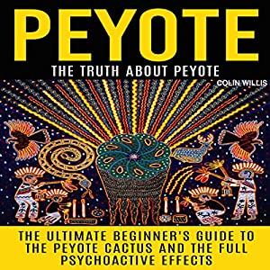 Peyote Audiobook