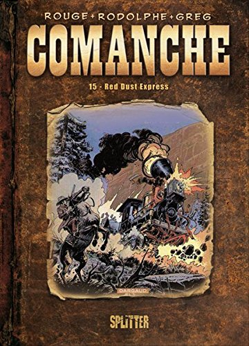 Comanche: Band 15. Red Dust Express