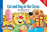 img - for Cat and Dog at the Circus: Question Words, Soft C and G Book 22 (Dr Maggie's Phonics Readers Series: a New View) book / textbook / text book