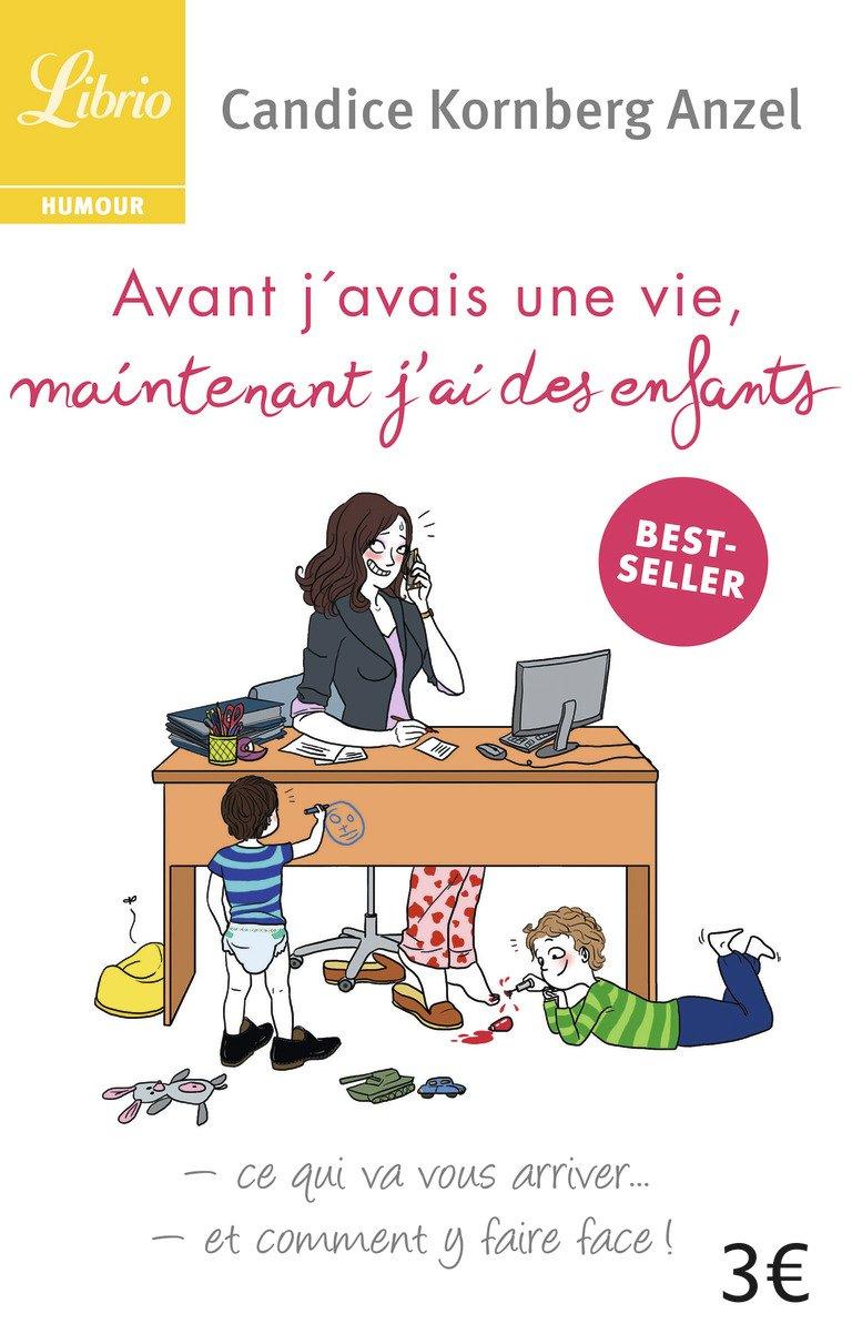 Amazon Fr Avant J Avais Une Vie Maintenant J Ai Des