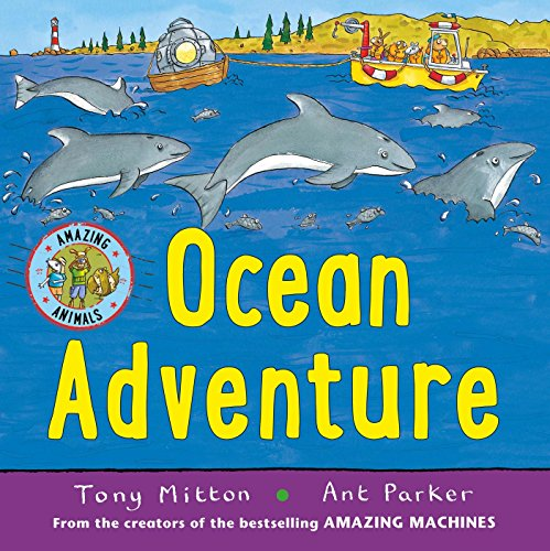 Ocean Adventure (Amazing Animals)