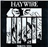 Haywire: Painless Steel Live EP 7