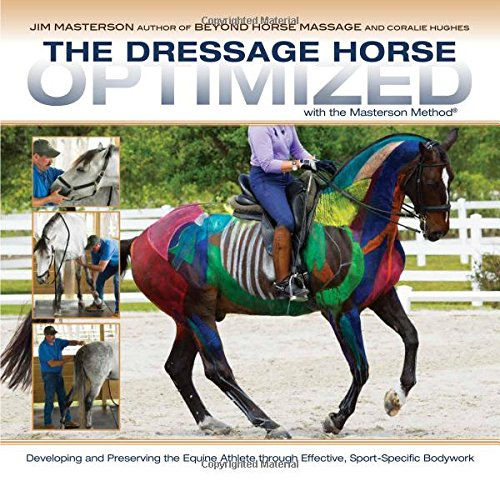 The Dressage Horse Optimized: With the Masterson Method ebook