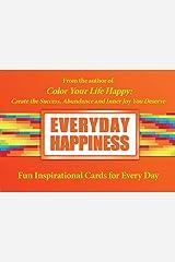 Everyday Happiness Mass Market Paperback