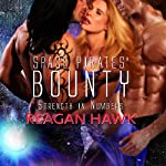 Space Pirates' Bounty : Strength in Numbers, Book 2 | Reagan Hawk