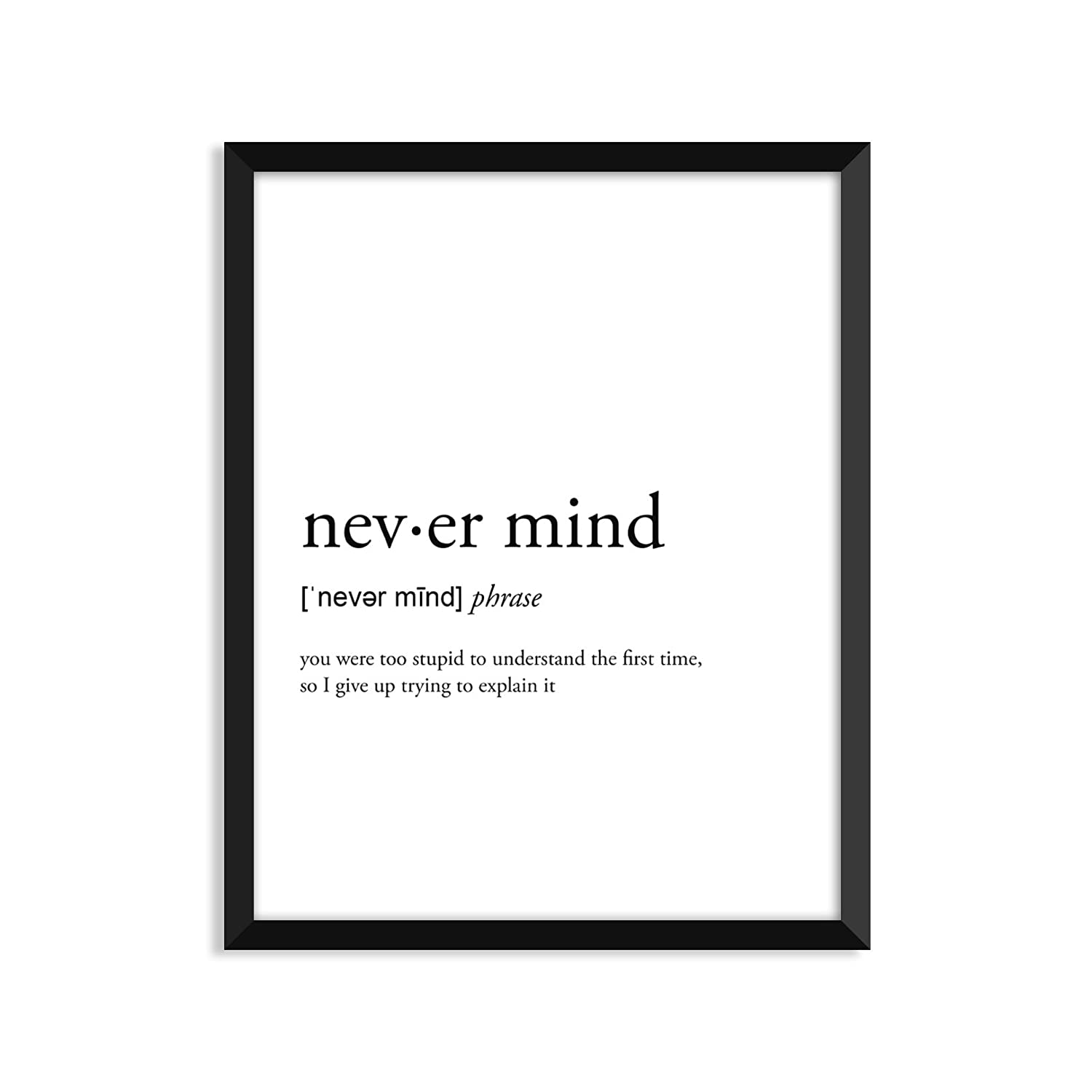 Never Mind定義 – UnframedアートプリントポスターまたはGreeting Card A2 Greeting Card B075MS7WPQ  A2 Greeting Card