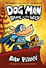 Dog Man: Brawl of the Wild: From th...