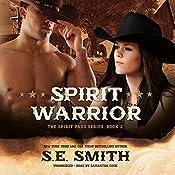 Spirit Warrior: The Spirit Pass Series, Book 2   S.E. Smith