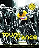 img - for Tour De France: The Story of the World's Greatest Cycle Race book / textbook / text book