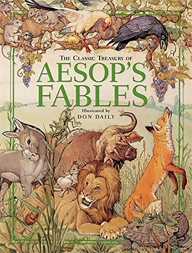 The Classic Treasury of Aesop's Fables (A Folk Tale Short Story With Moral)