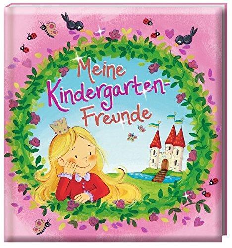 Meine Kindergarten-Freunde (Prinzessin) Gebundenes Buch – 4. Juni 2015 kein Autor arsEdition B00VV58OKQ empfohlenes Alter: ab 4 Jahre