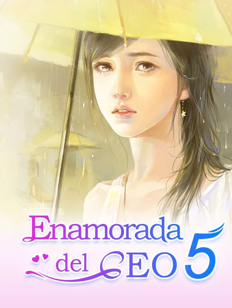 Enamorada del CEO 5: Sr. CEO por Mano Book