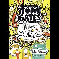 Tom Gates, Band 03: Alles Bombe (irgendwie) (German Edition)