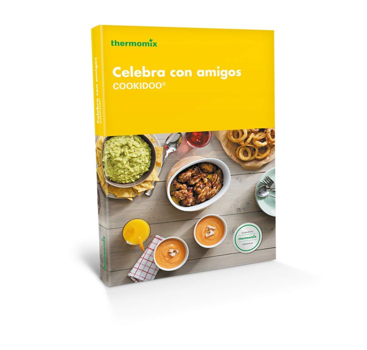 Celebra con amigos (Cookidoo): Amazon.es: Vorwerk Thermomix: Libros