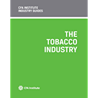 CFA Institute Industry Guides: The Tobacco Industry (English Edition)
