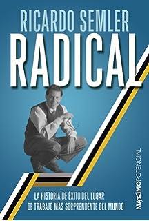 Radical: El éxito de una empresa sorprendente: Amazon.es: Semler ...