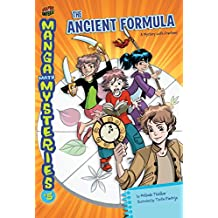 The Ancient Formula: A Mystery with Fractions (Manga Math Mysteries Book 5)