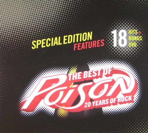 The Best Of: 20 Year (Poison The Best Of Poison 20 Years Of Rock)