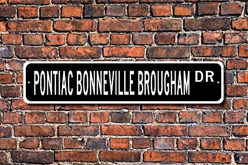 - Ballkleid Bonneville Brougham Pontiac Bonneville Brougham Bonneville Brougham Sign Vintage Bonneville Owner Aluminum Sign Novelty Street Sign Outdoor Garage Cave Decor