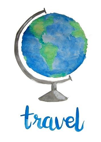 Amazon Com Travel Art Print Watercolor Painting Print Globe