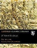 : A Town Eclogue