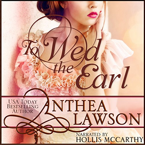 Glaze Estate (To Wed the Earl: A Regency Novella)