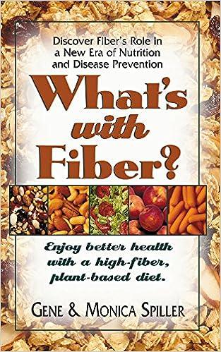 Téléchargement gratuit de livres et de magazinesWhat's with Fiber: Enjoy Better Health with a High-Fiber, Plant-Based Diet (French Edition) PDF