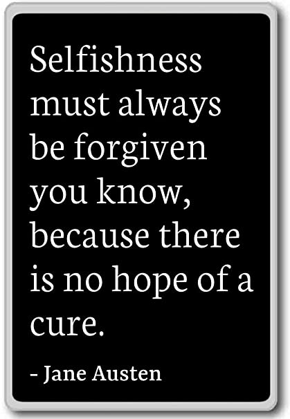Amazon.com: Selfishness must always be forgiven you know, b ...