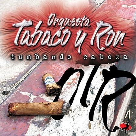 Tumbando Cabeza by Orquesta Tabaco y Ron