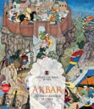 Akbar: The Great Emperor of India 1542-1605