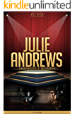 Julie Andrews Unauthorized & Uncensored (All Ages Deluxe Edition with Videos)
