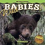 2018 Montana Wild Babies! Mini Wall Calendar