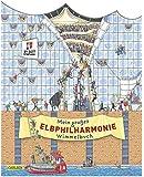Mein großes Elbphilharmonie-Wimmelbuch