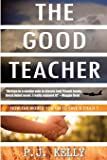 The Good Teacher: How Far Would You Go To Save A Child?