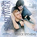 Under the Boardwalk Audiobook by Felice Stevens Narrated by Nick J. Russo