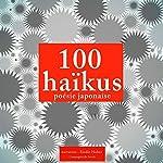 100 haikus, poésie japonaise    divers auteurs