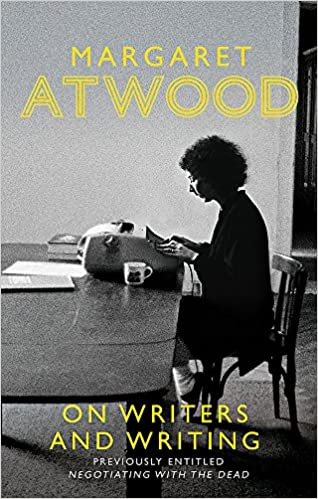 Imagini pentru margaret atwood on writers and writing