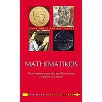Mathematikos: Vies et découvertes des mathématiciens en Grèce et à Rome