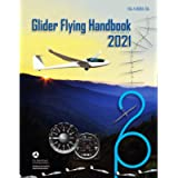 Federal Aviation Administration Glider Flying Handbook: FAA-H-8083-13A: FAA Handbooks Series