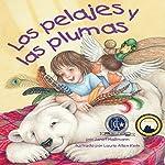 Los Pelajes y las Plumas [Fur and Feathers] | Janet Halfmann