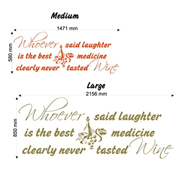 Whoever Said Laughter Is The Best Medicine Wall Decal Sticker