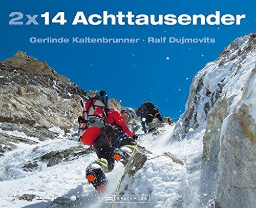 2 x 14 Achttausender - Gerlinde Kaltenbrunner und Ralf Dujmovits erzählen von ihren Besteigungen u.a. von Mount Everest und K2 und ihren Gedanken bei der Bewältigung dieser Gipfel des Himalaya