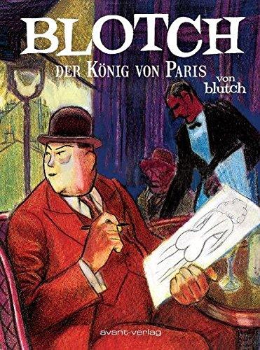 Blotch: Der König von Paris