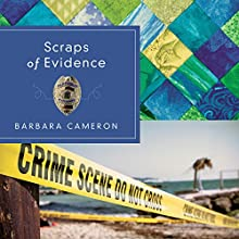 Scraps of Evidence Audiobook by Barbara Cameron Narrated by Amy Tallmadge